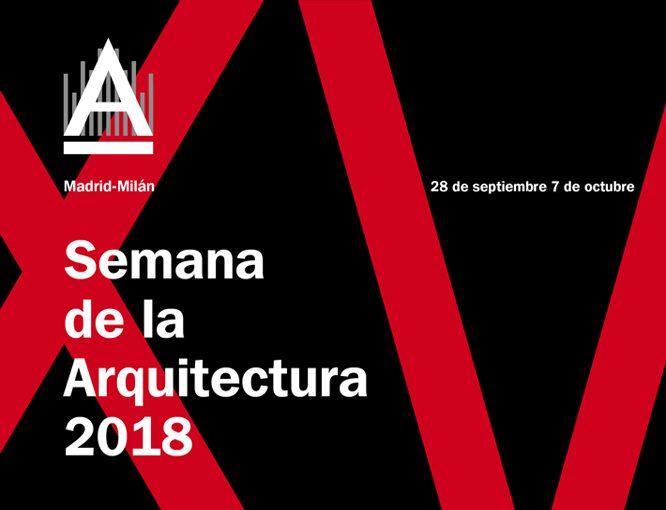XV Semana de la Arquitectura en Madrid 2018
