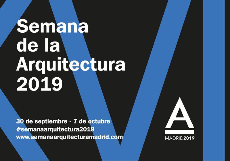 Madrid, protagonista de la XVI Semana de la Arquitectura