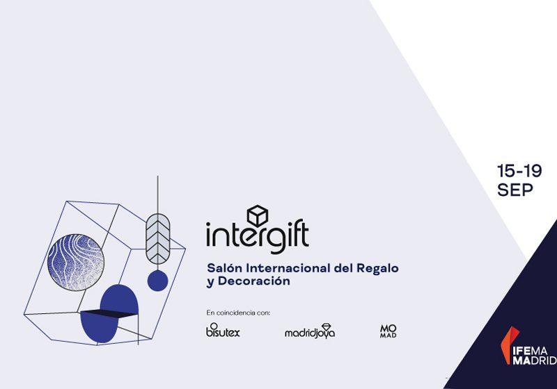 Intergift 2021 abrirá sus puertas del 15 al 19 de septiembre en Ifema Madrid